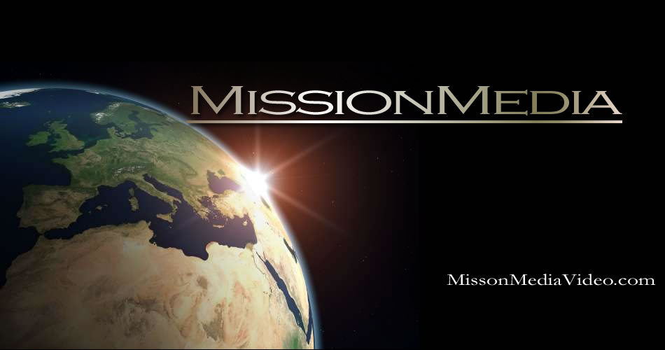 Mission Media Video